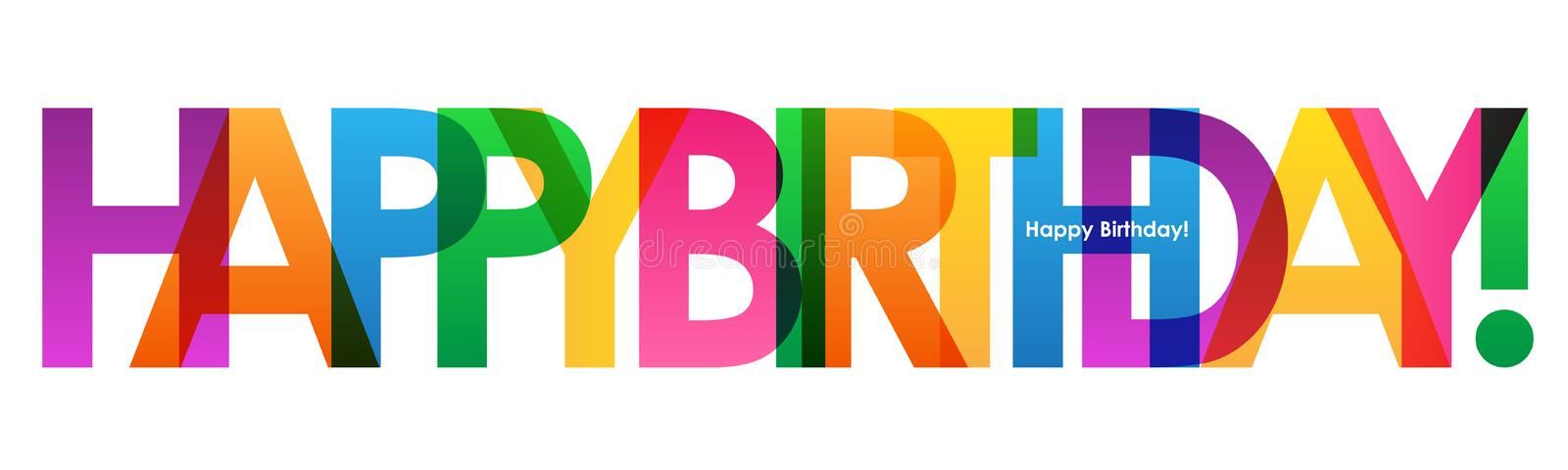 Colorful HAPPY BIRTHDAY overlapping semi-transparent letters banner stock images