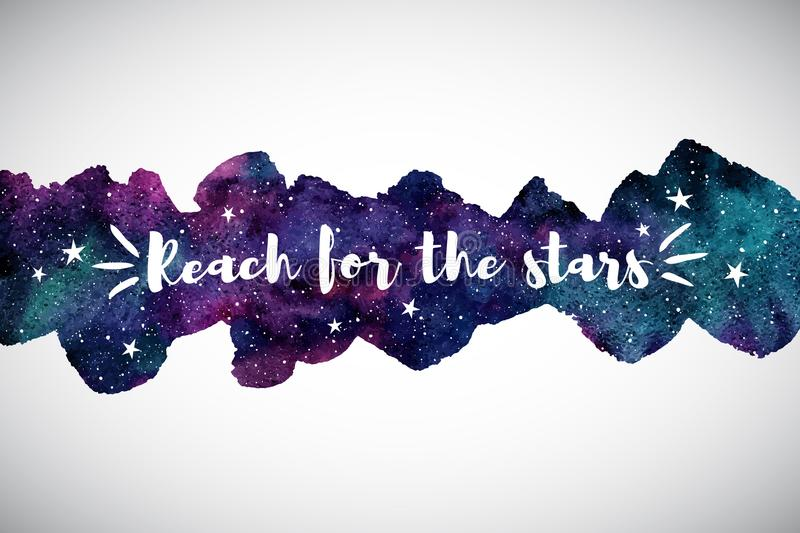 Colorful watercolor space, galaxy border, motivation quote vector illustration