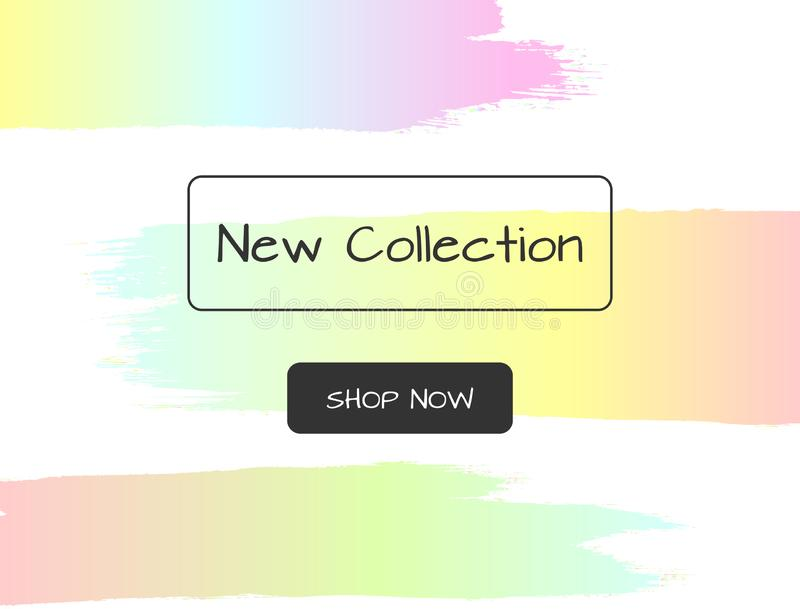 Colorful watercolor template with text New Collection and Shop Now. Brush strokes, paint, color gradient. Vector illustration vector illustration