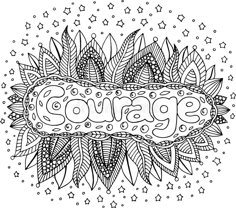 Coloring page for adults with mandala and courage word. Doodle l. Ettering ink outline artwork. Vector illustration stock illustration