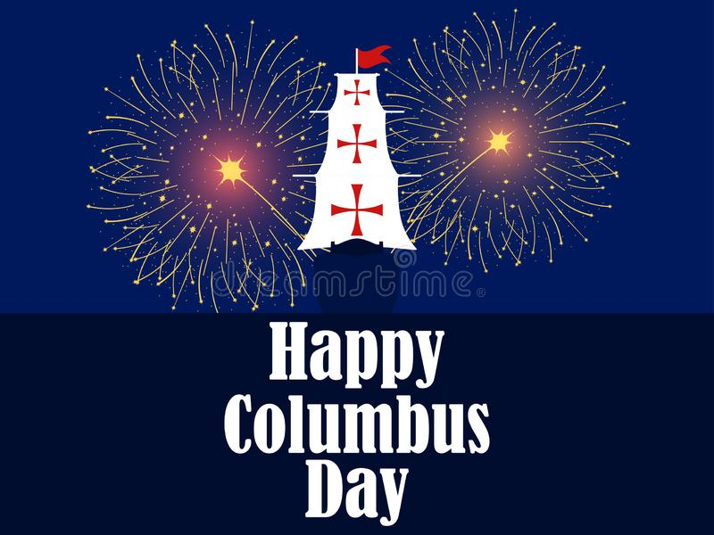 Columbus Day, the discoverer of America. Christopher Columbus the ship fires fireworks. Holiday banner. Vector. Illustration stock illustration