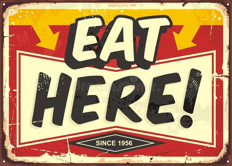 Coma aqui o sinal da lata do restaurante do vintage ilustração do vetor