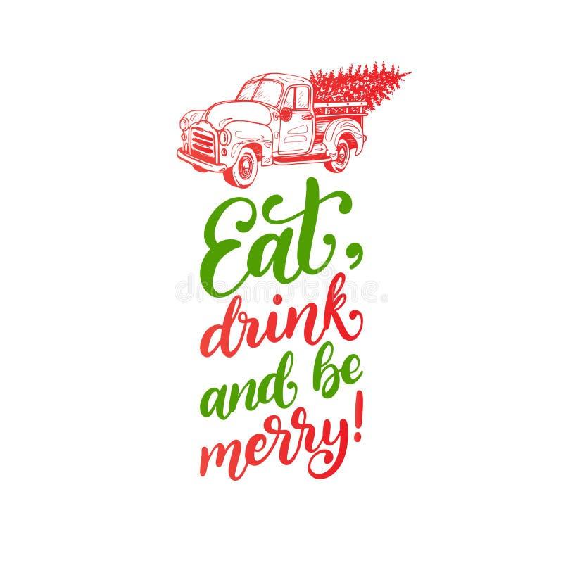 Coma, bebida e seja frase alegre, escrita à mão Ilustração do brinquedo do recolhimento do Natal do vetor com caligrafia ilustração do vetor