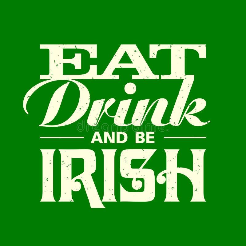 Coma, bebida y sea diseño irlandés de la camiseta de las letras del vintage libre illustration