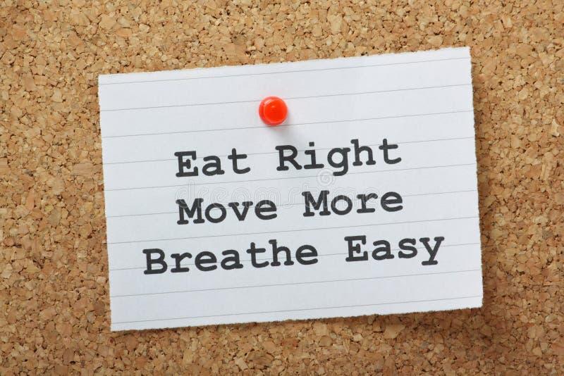 Coma certo, mova-se mais, respire-se fácil fotos de stock
