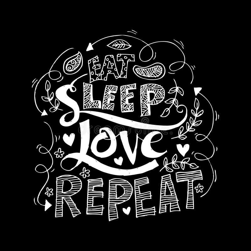 Coma, durma, ame, repita Rotulação da escova ilustração royalty free