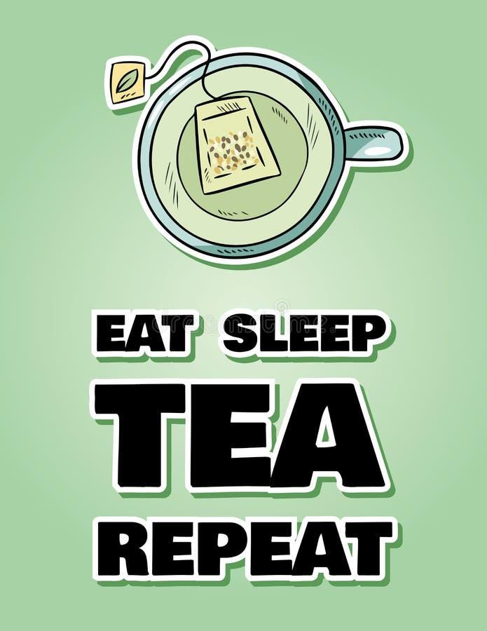 Coma la repetición del té del sueño Taza de t? verde Postal divertida linda del estilo exhausto de la historieta de la mano stock de ilustración
