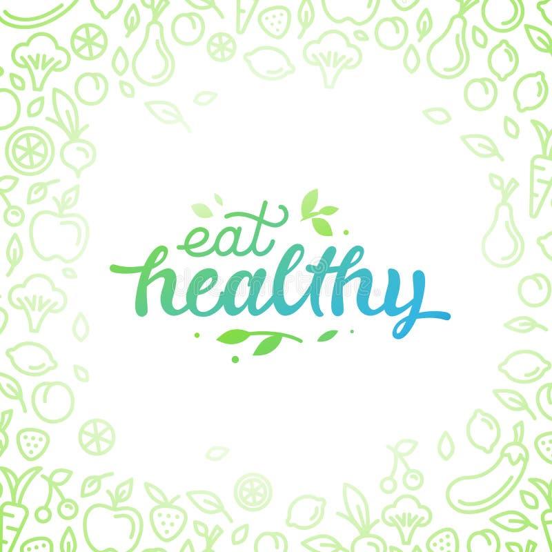Coma saudável - cartaz inspirador ou bandeira ilustração do vetor