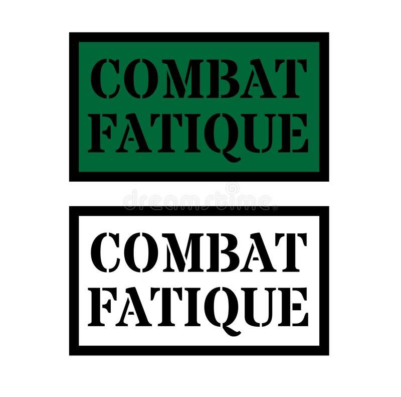 Combat fatigue sign. On white background , typographic design vector illustration