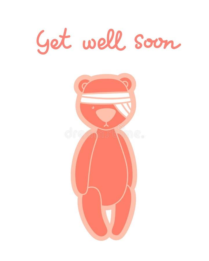 Começ logo o cartão bom Urso de peluche com cabeça enfaixada ilustração do vetor