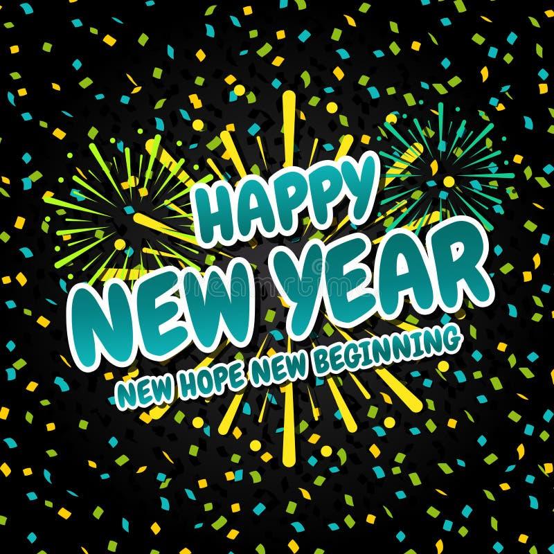 Começo novo da esperança nova do ano novo feliz ilustração do vetor