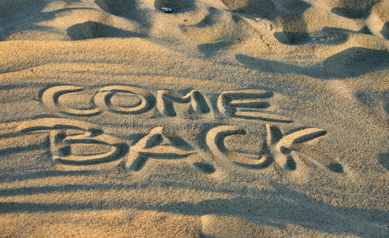 Download Come back stock photo. Image of sand, separate, inscription - 245068