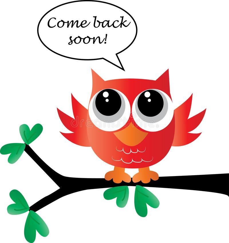 Come back soon message from a sweet little owl royalty free illustration