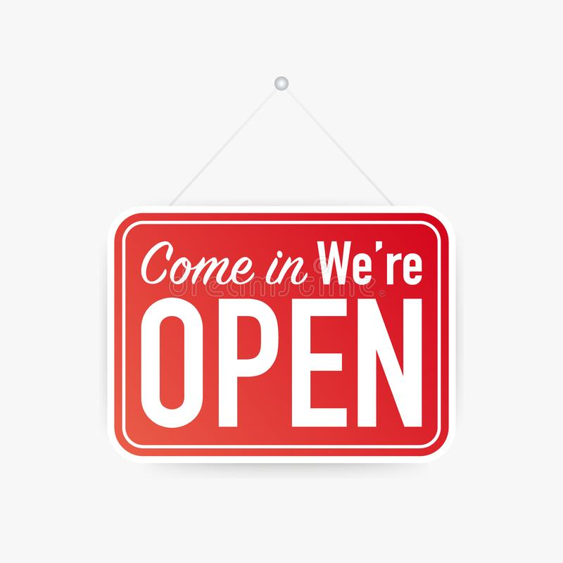 Come in we`re open hanging sign on white background. Sign for door. Vector illustration. stock illustration