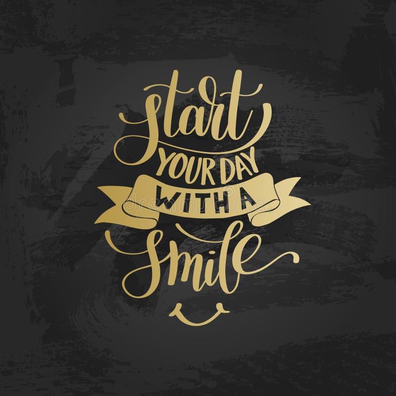 Comece seu dia com uma frase do texto do ouro do vetor do sorriso ilustração stock