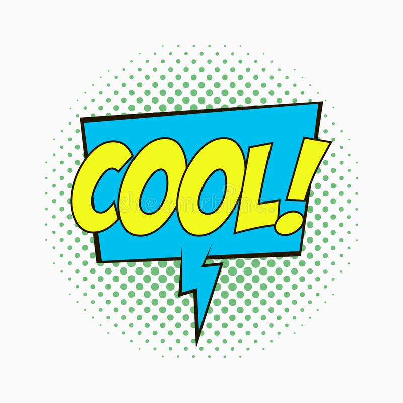 Comic speech bubble with emotions - COOL. Cartoon sketch of dialog effects in pop art style on dots halftone background. Vector. Comic speech bubble with vector illustration