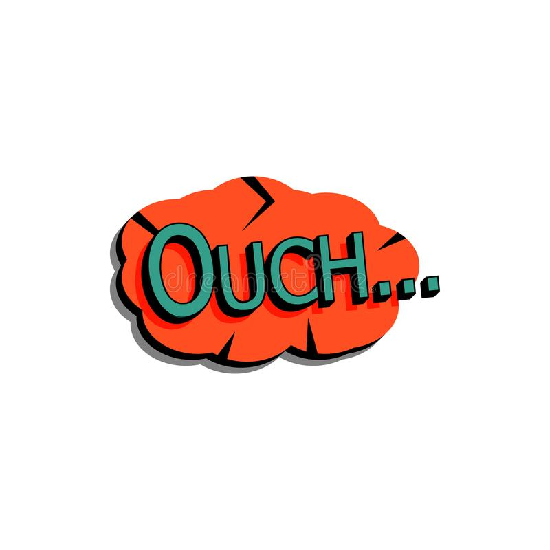 Comic speech bubble with expression text ouch .... Vector bright dynamic cartoon illustration in retro pop art style isolated. On white background royalty free illustration