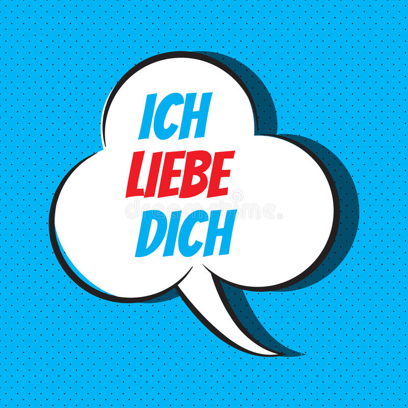Comic speech bubble with phrase ich liebe dich. Comic speech bubble with phrase in german ich liebe dich , means I love you. Vector illustration stock illustration