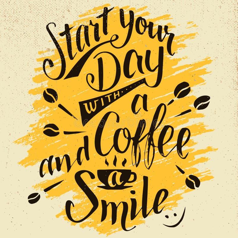 Comience su día con una caligrafía del café y de la sonrisa libre illustration
