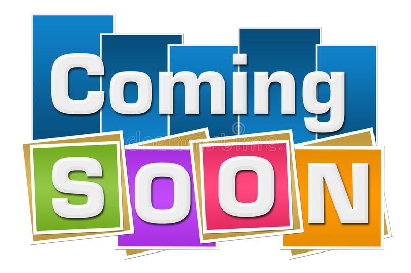 Coming Soon Colorful Squares Stripes. Coming soon text written over colorful background royalty free illustration