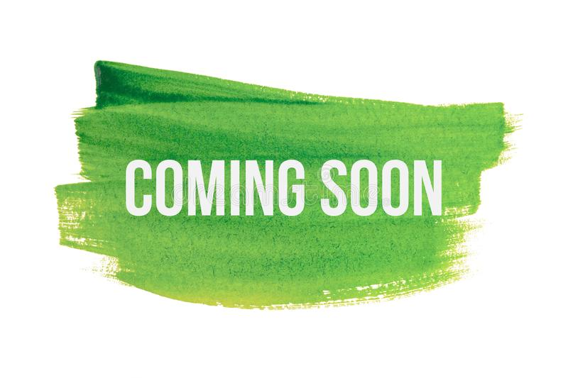 Coming Soon On Green Paint Background, Isolated On White. Advertising  Banner Concept Stock Illustration - Illustration of information, coming:  164419299