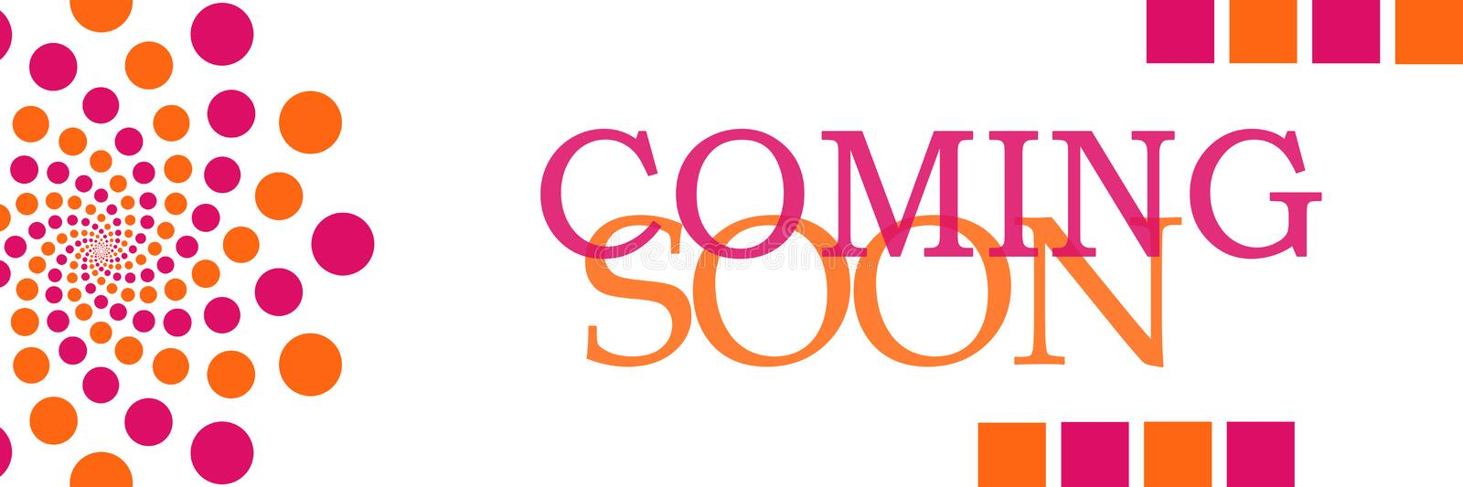 Coming Soon Pink Orange Dots Horizontal. Coming soon text written over pink orange background stock illustration