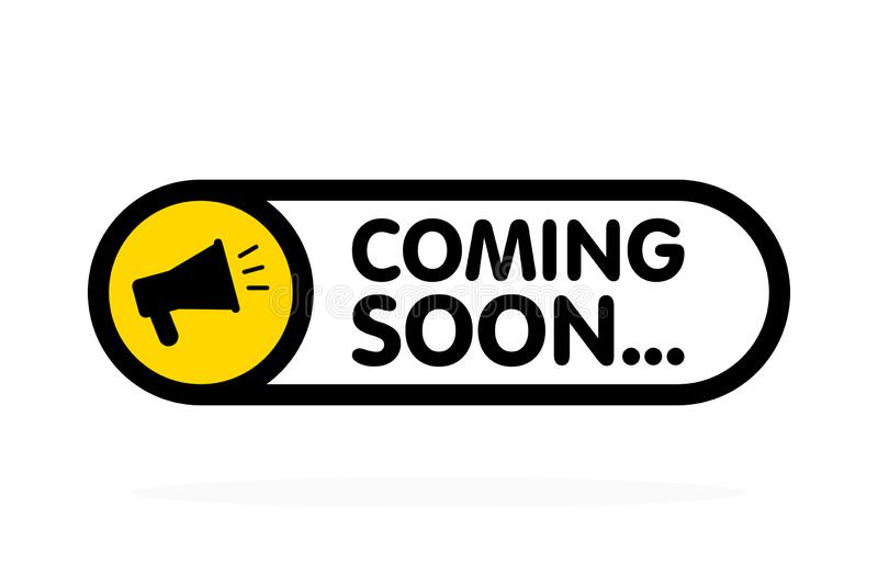 Coming soon sign with announcement megaphone. Vector flat illustration on white background.  royalty free illustration