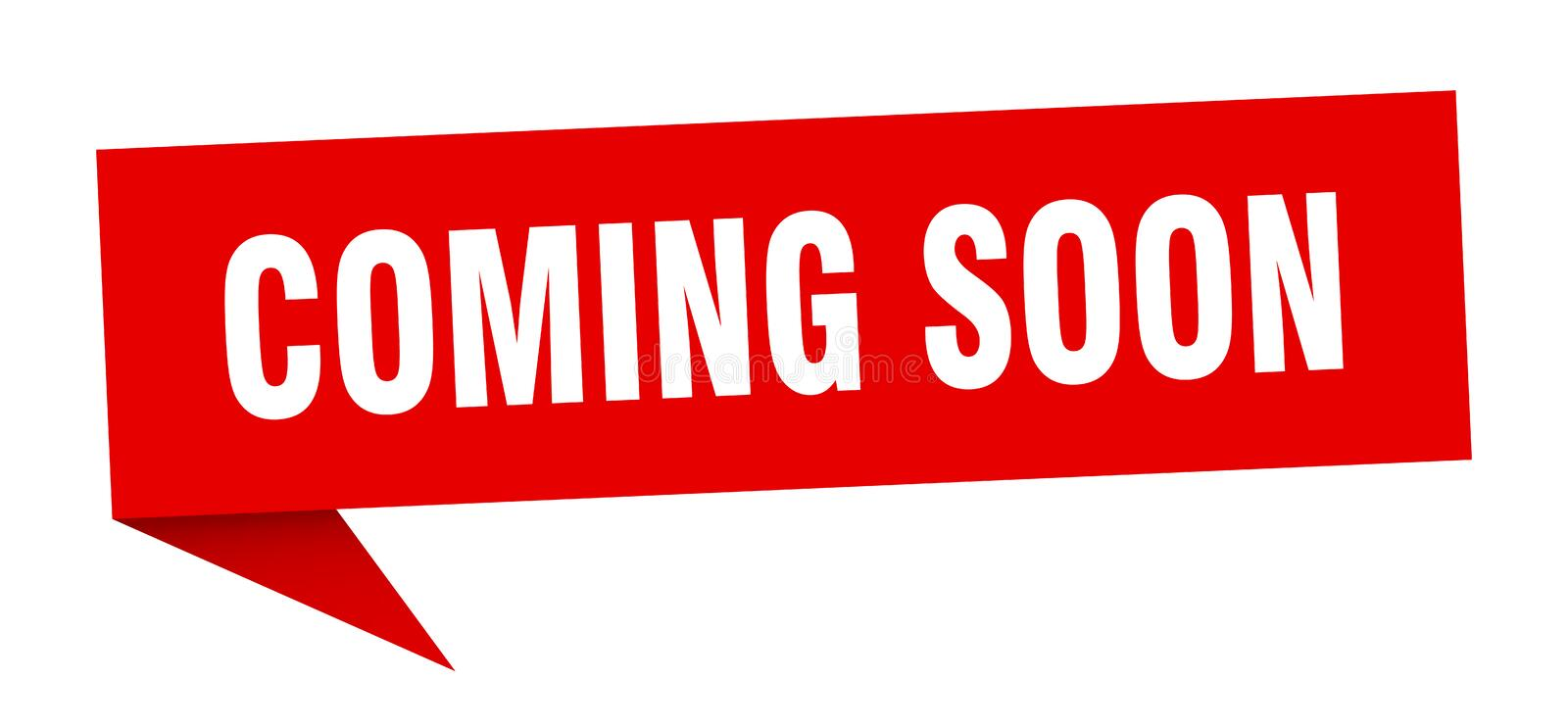 Coming soon speech bubble. Coming soon sign. coming soon stock illustration