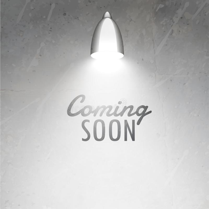 Coming soon text placed under glowing lamp on gray textured wall royalty free illustration