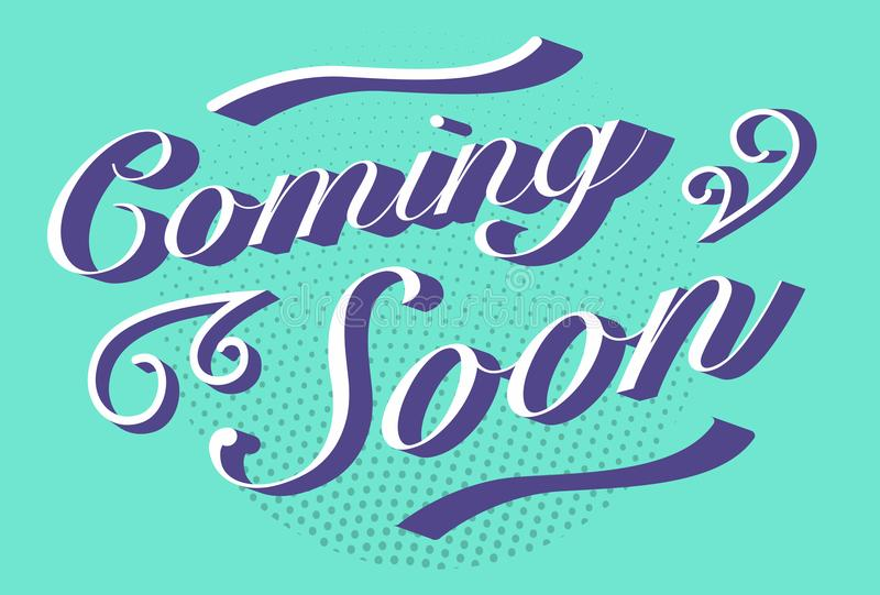 Coming soon text. Coming soon typography vintage retro signage poster royalty free illustration