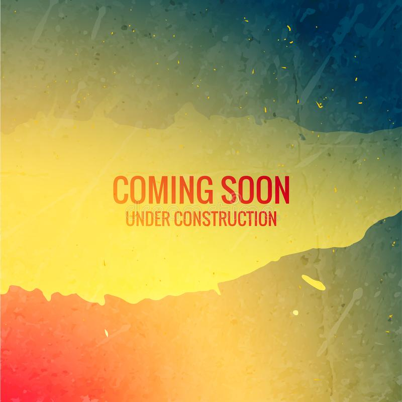 coming soon under construction text on grunge ink colorful background vector illustration