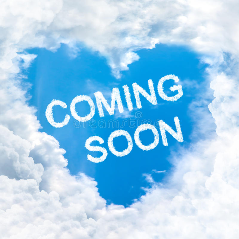 Coming soon word on blue sky. Inside love heart cloud form stock image