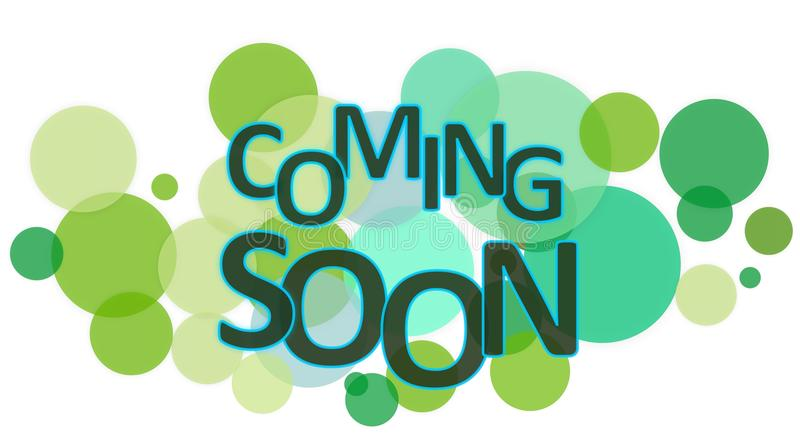 Coming Soon. Word with circle background royalty free illustration