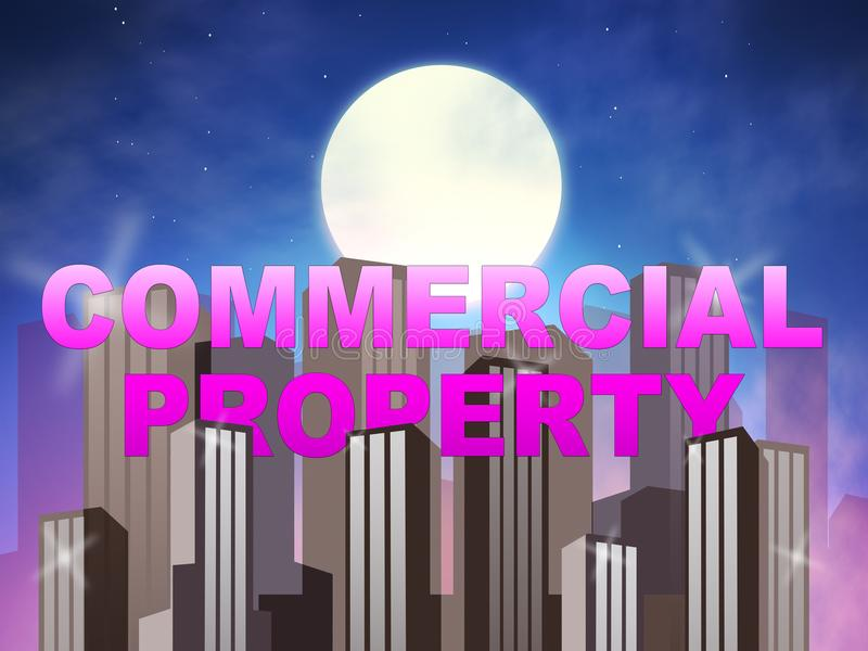 Commercial Property Means Real Estate Sales 3d Illustration royalty free illustration