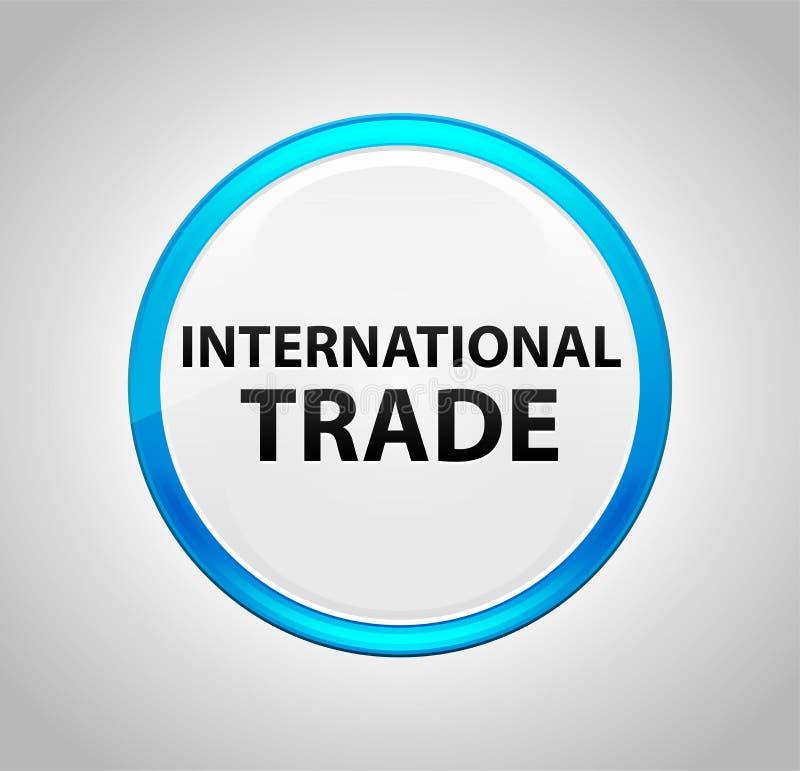 Commercio internazionale intorno al pulsante blu royalty illustrazione gratis