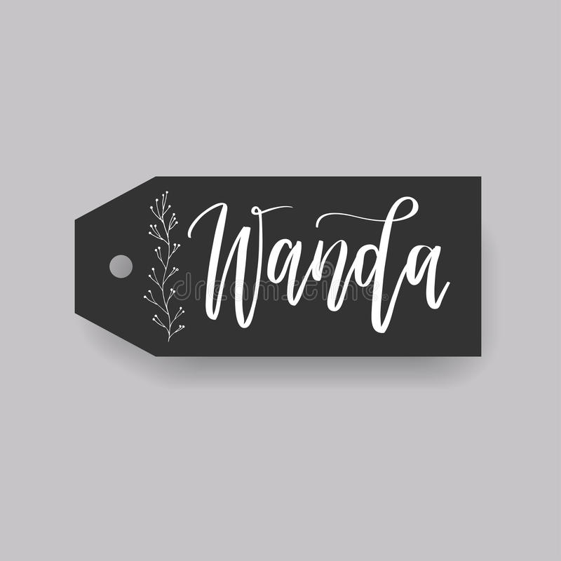 Common female first name on a tag. Wanda - common female first name on a tag, perfect for seating card usage. One of wide collection in modern calligraphy style royalty free illustration