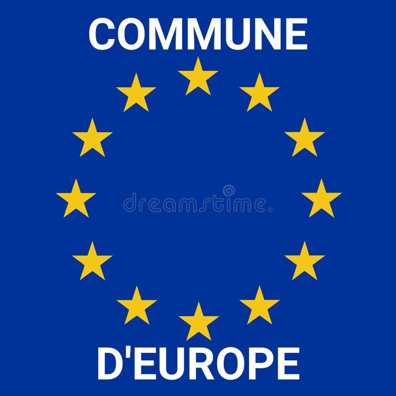 Commune de symbole de l'Europe en français illustration stock