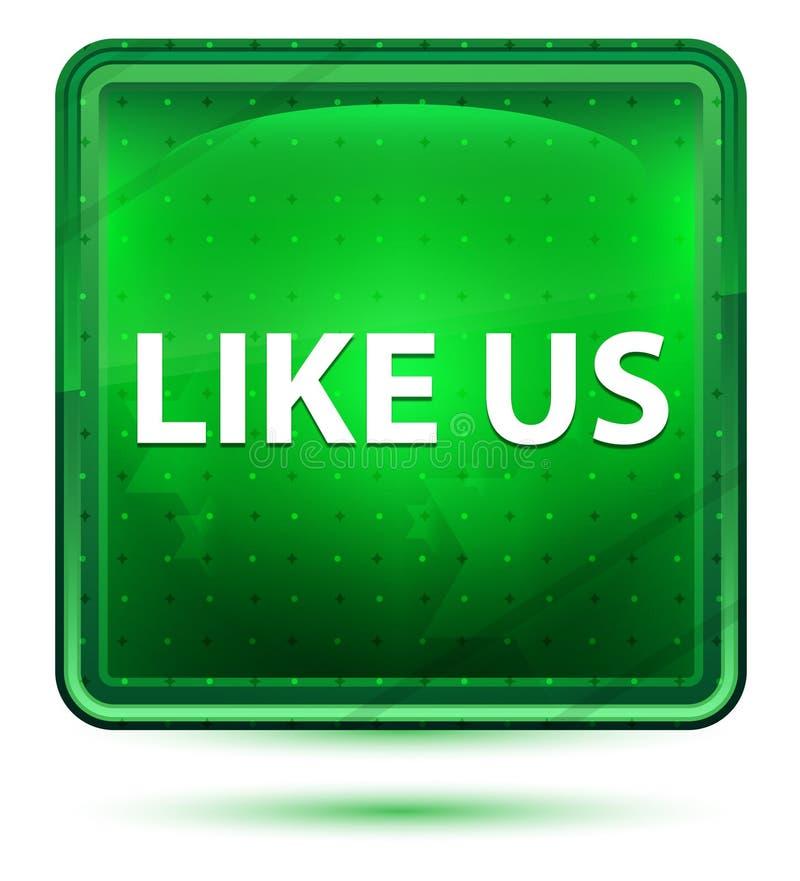 Como nós luz de néon - botão quadrado verde ilustração royalty free