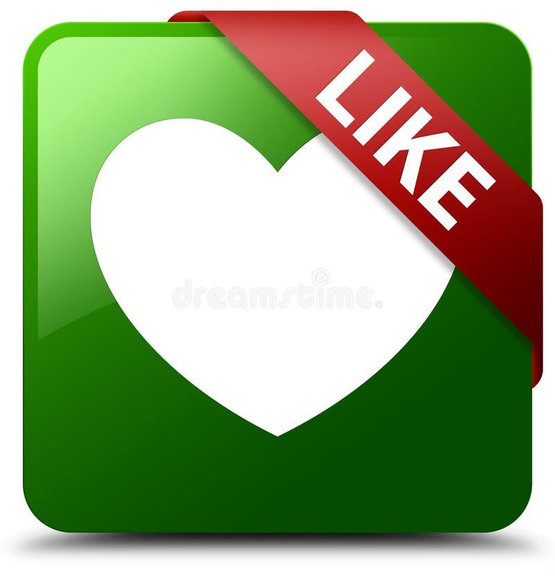 Como o botão do quadrado do verde do ícone do coração ilustração do vetor