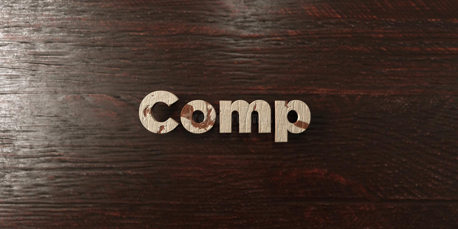 Comp - grungy wooden headline on Maple - 3D rendered royalty free stock image. This image can be used for an online website banner ad or a print postcard stock illustration