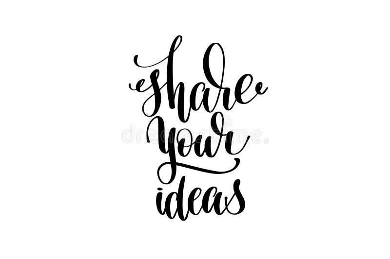 Comparta su mano de las ideas escrita poniendo letras a la inscripción ilustración del vector