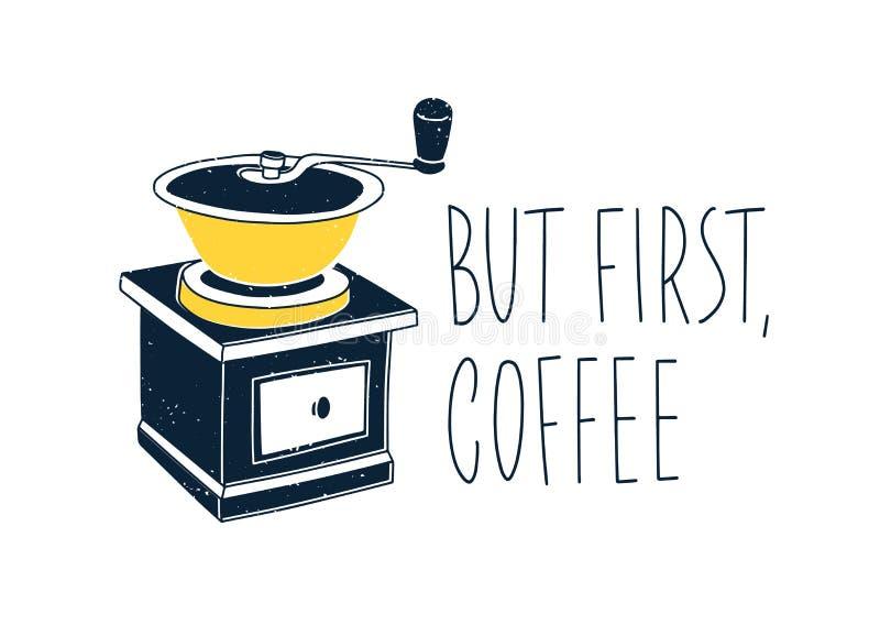 Composição com o texto escrito à mão com o moinho elegante da fonte e de café ou moedor isolado no fundo branco manual ilustração royalty free