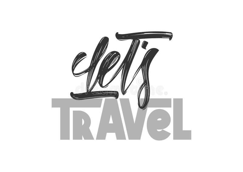 Composition de lettrage de typographie de voyage du ` s Let sur le fond blanc illustration de vecteur