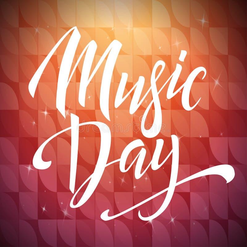 Composition en lettrage de jour de musique Affiche tirée par la main de calligraphie Illustration de vecteur illustration stock