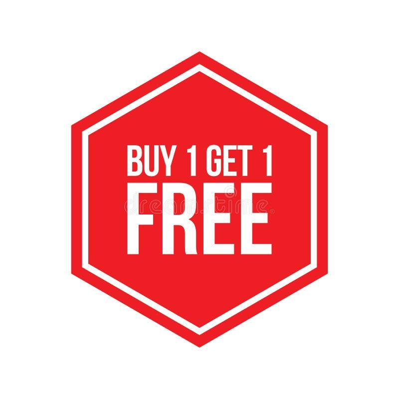 A compra uma obtém um hexágono livre dos números do sinal ilustração stock