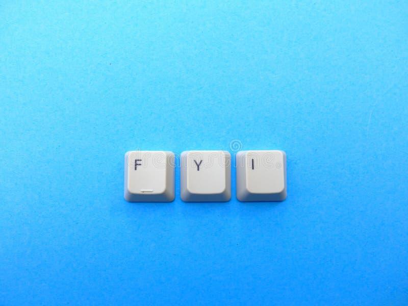 Computerknöpfe bilden eine FYI-Fors- Your Informationabkürzung Computer und Internet-Jargon stockbild