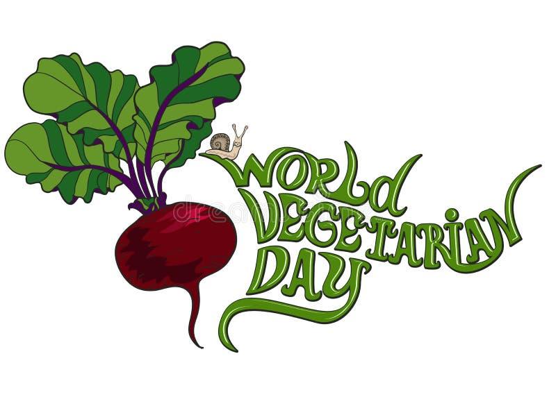 Con el día del mundo de vegetarianismo deletreado Imagen del vector en el fondo blanco remolachas, caracol stock de ilustración