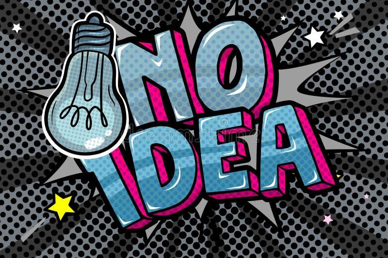 Conceito de nenhuma ideia como a luz fora Mensagem nenhuma ideia com o bulbo no estilo do pop art ilustração stock