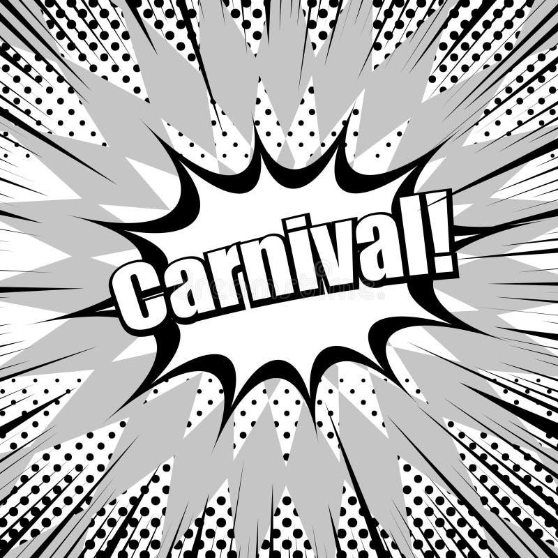 Conceito monocromático cômico do carnaval ilustração royalty free