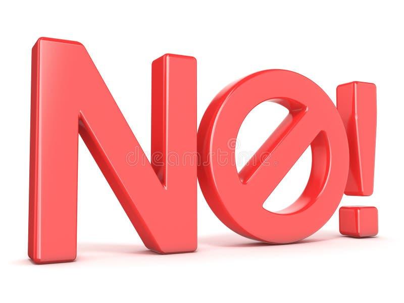 Conceito proibido do sinal Exprima NÃO com símbolo proibido 3d rendem ilustração royalty free
